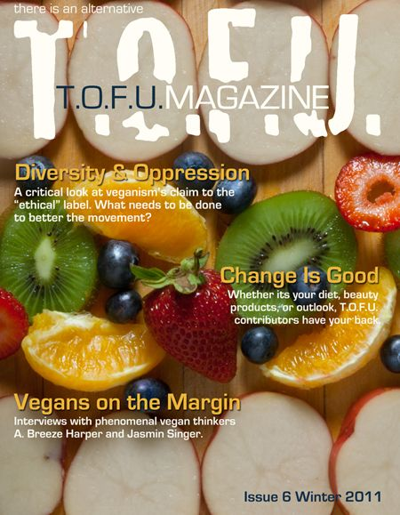 T.O.F.U. Magazine, Issue 6 cover. Fruite